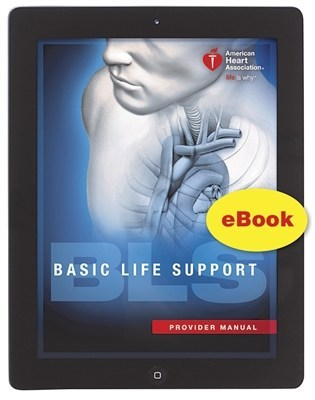 bls for healthcare providers student manual ebook